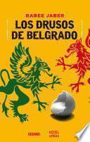 Los Drusos de Belgrado