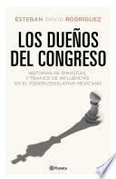 Los dueños del congreso