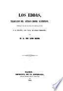 Los Eddas, traducción del antiguo idioma escandinavo...y al español con vista de otras versiones