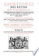 Los Escritores Que Han Florecido desde el año M.DC.LI [1651] hasta el de M.DCC.XLVIII [1748] y principios de XLIX, y cinco Indices, uno particular de este Tomo, y quatro generales à toda Obra