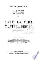 Los españoles en la guerre de 1914-1918: Ante la vida y ante la muerte