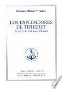 Los esplendores del Thiferet