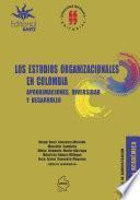 Los estudios organizacionales en Colombia