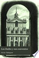 Los frailes y sus conventos