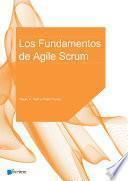 Los Fundamentos de Agile Scrum