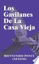 Los Gavilanes De La Casa Vieja