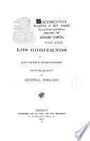 Los gobiernos de Alvarez y Comonfort, segun el archivo del general Doblado