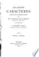 Los grandes caractéres políticoṡ contemporáneos: Disraeli. Andrassy