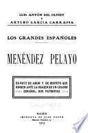 Los grandes españoles: Menéndez Pelayo