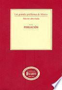 Los grandes problemas de México. Edición abreviada. Población. TI