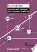 Los grupos de discusión en Investigación Cualitativa