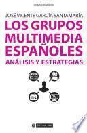 Los grupos multimedia españoles
