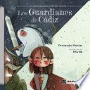 Los Guardianes de Cádiz