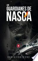 Los guardianes de Nasca