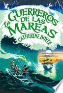 Los guerreros de las mareas (El guardián de las tormentas 2)
