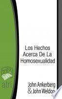 Los Hechos Acerca De La Homosexualidad