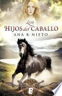 Los hijos del caballo (El niño robado 2)