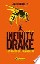 Los hijos del Scarlatti (Infinity Drake 1)