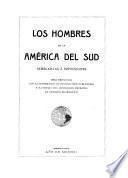 Los Hombres de la América del sud; semblanzas é impresiones
