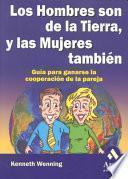 LOS HOMBRES SON DE LA TIERRA, Y LAS MUJERES TAMBIEN
