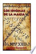 LOS IDIOMAS DE LA MAGIA
