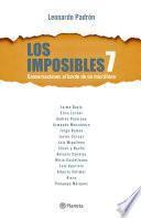 Los imposibles 7
