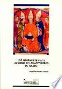 Los informes de visita ad limina de los arzobispos de Toledo