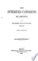 Los intereses catolicos en America