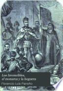 Los Invencibles, el monarca y la hoguera