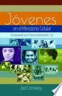 Los Jóvenes en el Ministerio Celular