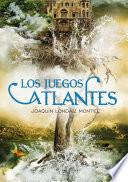 Los juegos atlantes (Crónicas de la Atlántida 2)