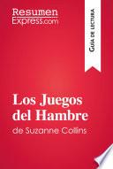 Los Juegos del Hambre de Suzanne Collins (Guía de lectura)