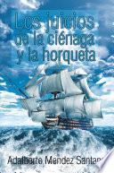 Los Juicios De La Ciénaga Y La Horqueta