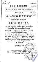 Los libros de la doctrina Christiana de N.G.P. S. Agustín