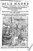 Los libros de la Madre Santa Teresa de Iesus. De nueuo corregidos con su original, y añadido Tablas muy copiosas en esta ultima impression ..