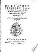 Los Libros De La Madre Teresa de Jesus, fundadora de los monesterios de monjas (etc.)