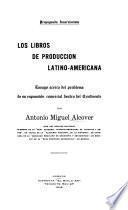 Los libros de producción latino-americana