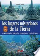LOS LUGARES MISTERIOSOS DE LA TIERRA