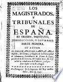 Los magistrados, y tribunales de España