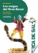 Los magos del Gran Bazar