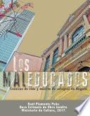 Los maleducados. Crónicas de vida y muerte de los colegios de Bogotá