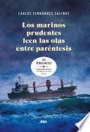 Los marinos prudentes leen las olas entre paréntesis