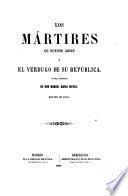 Los mártires de Buenos Aires o el verdugo de su República