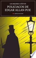 Los mejores cuentos Policíacos de Edgar Allan Poe