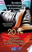 Los mejores relatos breves juveniles de la provincia de Alicante 2014