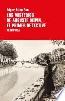 Los misterios de Auguste Dupin, el primer detective