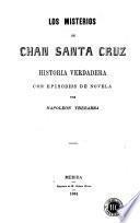 Los Misterios de Chan Santa Cruz