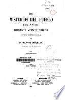 Los misterios del pueblo español durante veinte siglos