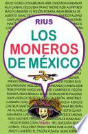 Los moneros de México (Colección Rius)