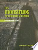 Los monstruos en Colombia sí existen